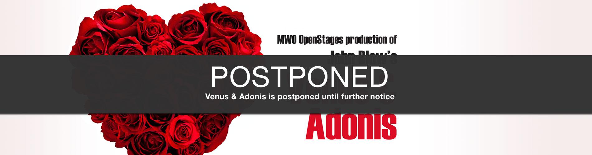 Venus & Adonis is postponed until further notice